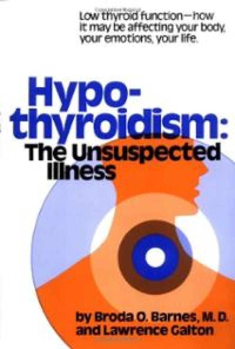 Hypothyroidism The Unsuspected Illness by Broda O. Barnes