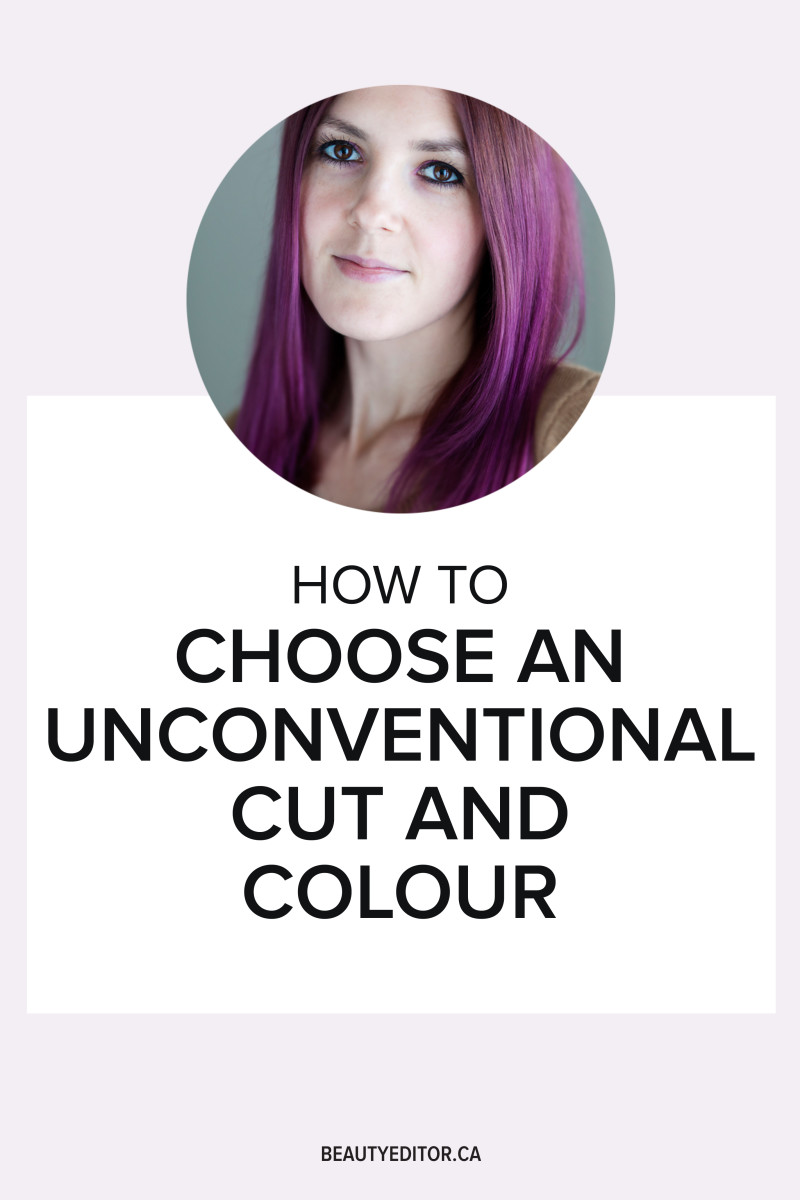 How to choose an unconventional cut and colour