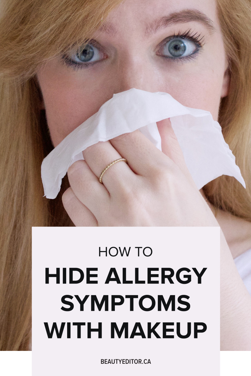 How to hide allergy symptoms with makeup