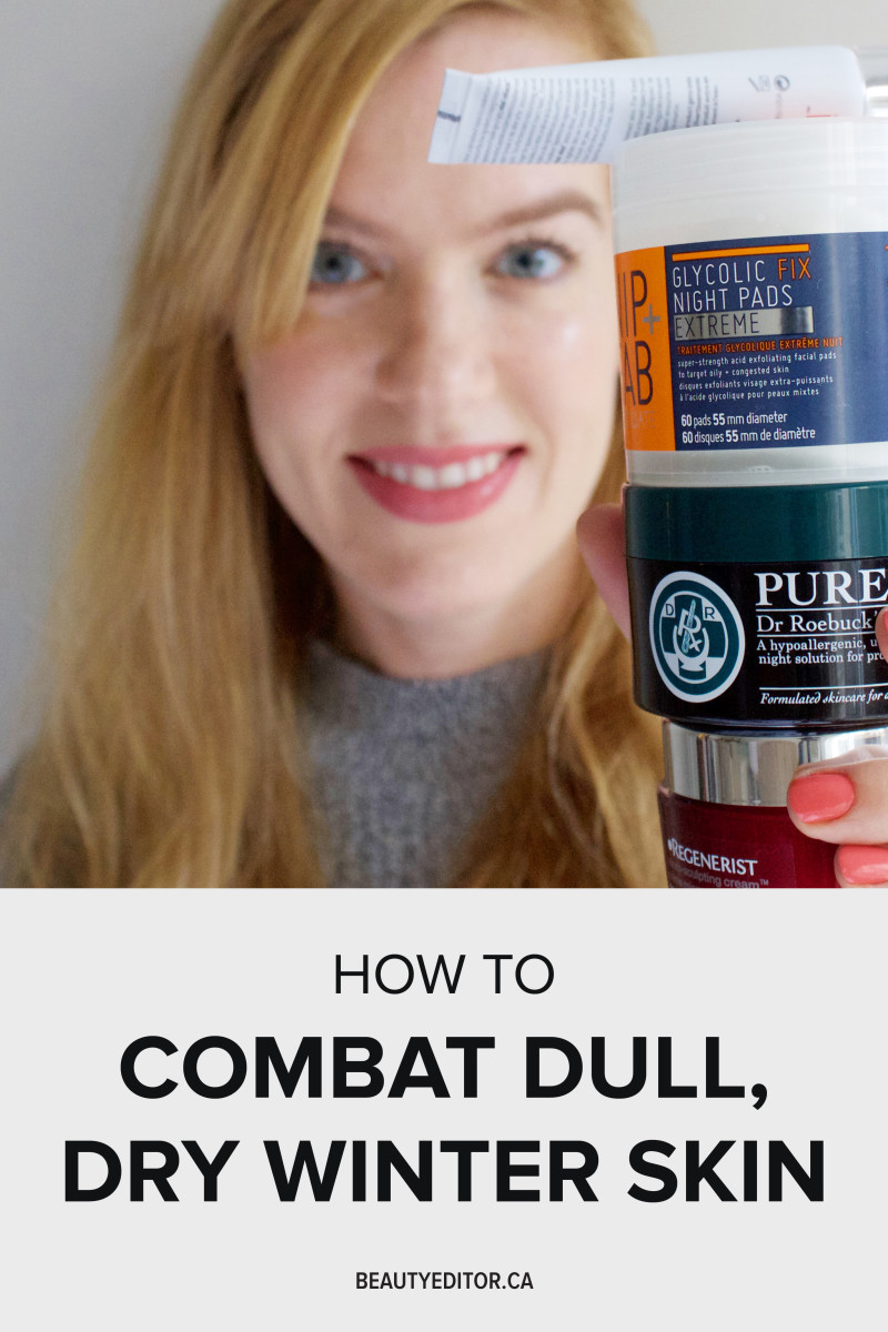 How to combat dull dry winter skin