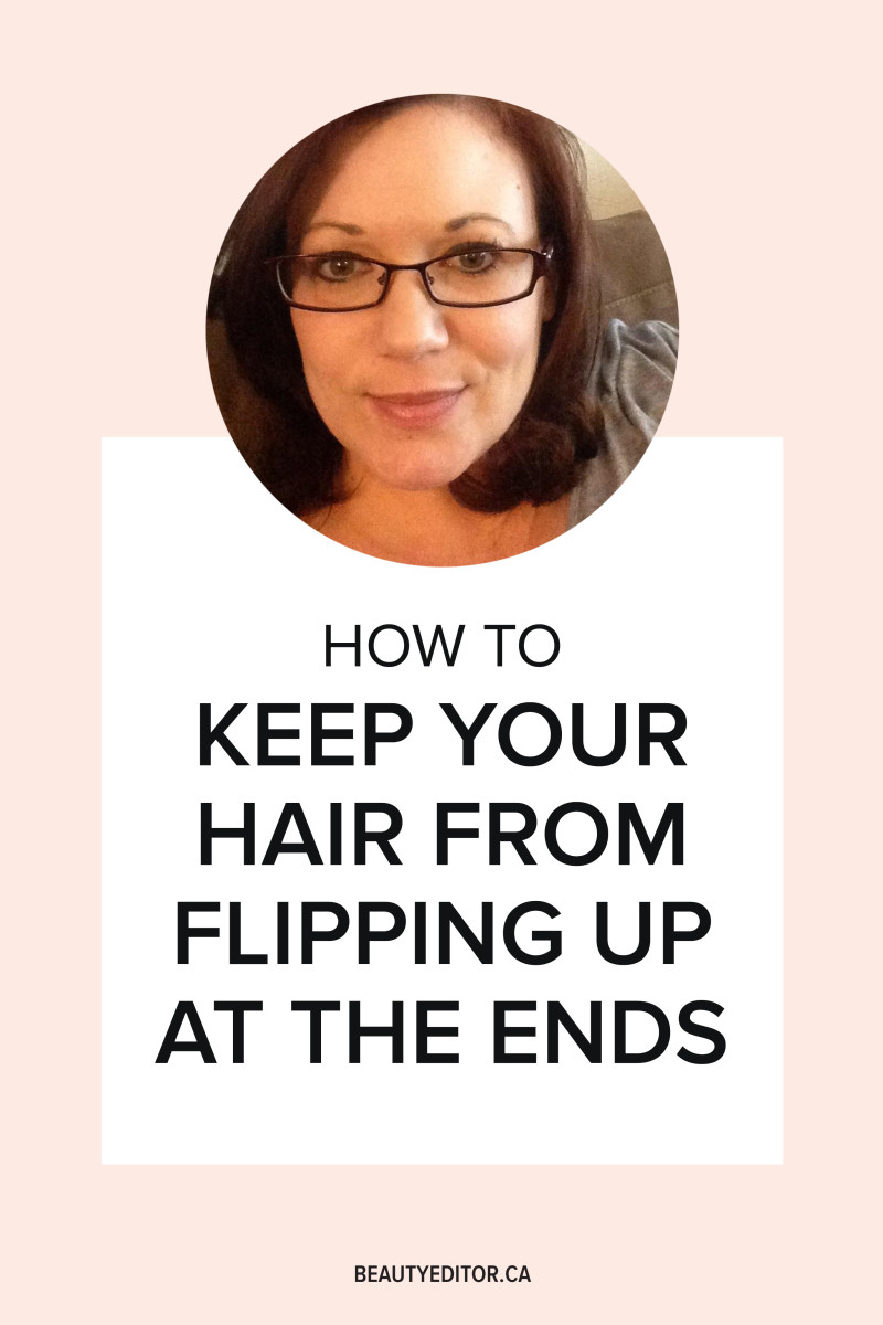 How to keep your hair from flipping up at the ends