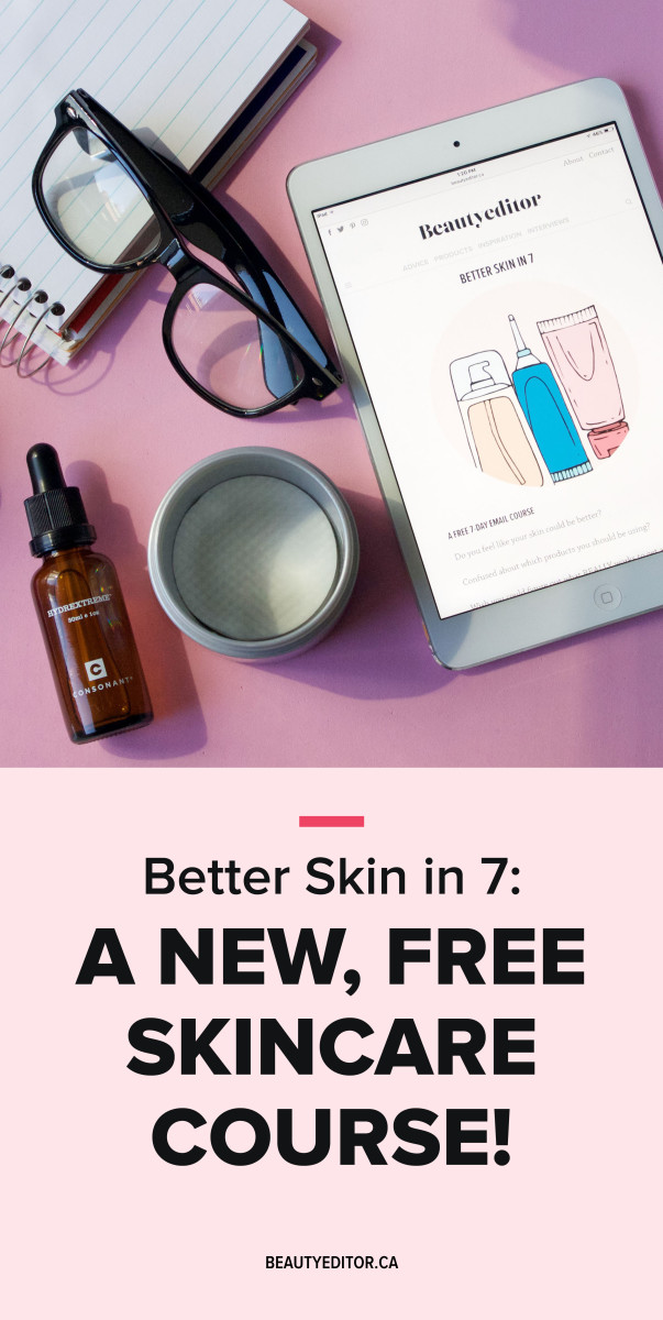 Better Skin in 7 free skincare course